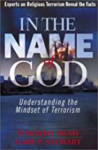 In the Name of God: Understanding the…