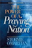 Omartian, Stormie: The Power of a Praying Nation: Global Edition