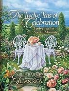 The Twelve Teas® of Celebration: Festive…