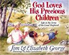 God Loves His Precious Children: Safe in the…