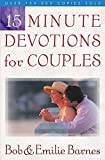 Barnes, Emilie: 15 Minute Devotions For Couples