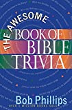 Phillips, Bob: The Awesome Book of Bible Trivia