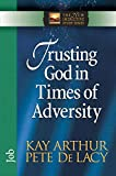 Kay Arthur: Trusting God in Times of Adversity: Job