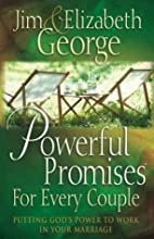 Powerful Promises for Every Couple: Putting…
