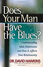 Does Your Man Have the Blues?: Understanding…