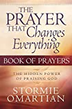 Omartian, Stormie: The Prayer That Changes Everything Book Of Prayers