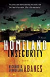 Abanes, Richard: Homeland Insecurity: A Novel