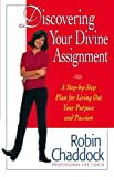 Chaddock, Robin: Discovering Your Divine Assignment