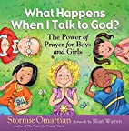 What Happens When I Talk to God?: The Power…