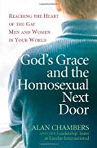 God's Grace and the Homosexual Next…