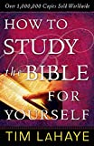 Lahaye, Tim F.: How to Study the Bible for Yourself