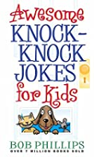 Awesome Knock-Knock Jokes for Kids by Bob…