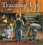 Training Up a Little Guy: Inspiration and…
