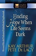 Finding Hope When Life Seems Dark: Hosea,…