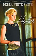 Heather by Debra White Smith