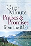 Miller, Steve: One-Minute Praises and Promises from the Bible