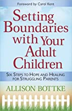 Setting Boundaries with Your Adult Children:…