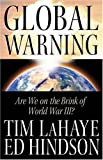 Lahaye, Tim F.: Global Warning