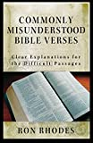 Rhodes, Ron: Commonly Misunderstood Bible Verses: Clear Explanations for the Difficult Passages