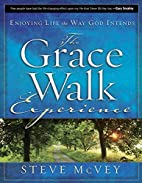 The Grace Walk Experience: Enjoying Life the…