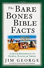 The Bare Bones Bible® Facts: A Quick…