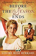 Before the Season Ends (A Regency…