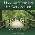 Hope and Comfort for Every Season by Cecil…