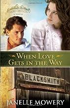 When Love Gets in the Way (Colorado Runaway…
