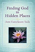 Finding God in Hidden Places by Joni…