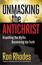 Unmasking the Antichrist: Dispelling the…