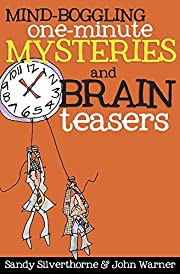 Mind-Boggling One-Minute Mysteries and Brain…