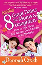 8 Great Dates for Moms and Daughters: How to…