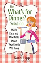 The What's for Dinner? Solution by Kathi…