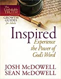 McDowell, Josh: Inspired--Experience the Power of God's Word (The Unshakable Truth® Journey Growth Guides)
