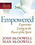 McDowell, Josh: Empowered--Experience Living in the Power of the Spirit (The Unshakable Truth® Journey Growth Guides)