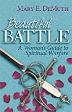 Beautiful Battle: A Woman's Guide to…