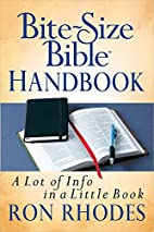 Bite-Size Bible Handbook: A Lot of Info in a…