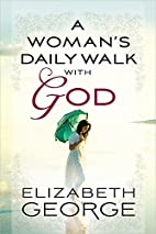 A Woman's Daily Walk with God by…