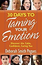 30 Days to Taming Your Emotions: Discover…