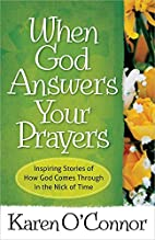 When God Answers Your Prayers: Inspiring…