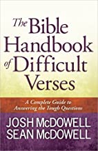 The Bible Handbook of Difficult Verses: A…