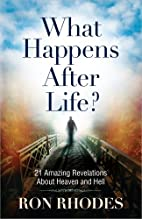 What Happens After Life?: 21 Amazing…