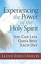 Experiencing the Power of the Holy Spirit:…