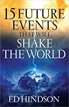 15 Future Events That Will Shake the World…