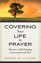 Covering Your Life in Prayer: Discover a…