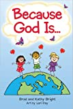 Bright, Bill: Because God Is Awesome!: Discovering How Amazing He Really Is
