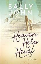 Heaven Help Heidi (Family of the Heart) by…