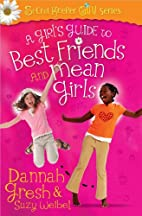 A Girl's Guide to Best Friends and Mean…