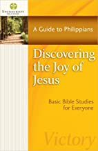Discovering the Joy of Jesus: A Guide to…