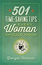 501 Time-Saving Tips Every Woman Should Know…